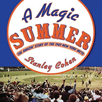 Amazon com: A Magic Summer: The Amazin' Story of the 1969 New York