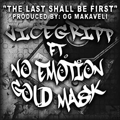 The Last Shall Be First (feat. No Emotion Gold Mask)