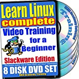 Learn Linux Complete for a Beginner Video Training and Four Certification Exams Bundle, Slackware Edition. 8-disc DVD Set, Ed.2011