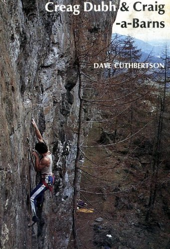 Climbers Guide to Creag Dubh and Craig-a-Barns