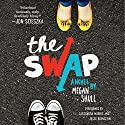 The Swap Audiobook by Megan Shull Narrated by Cassandra Morris, Jesse Bernstein