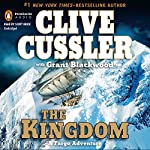 The Kingdom: A Fargo Adventure | Clive Cussler,Grant Blackwood
