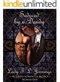 """Seduced by a Dandy ~ The first novelette from """"Different Desire"""", a Gay Victorian Romance and Erotic novelette collection"""