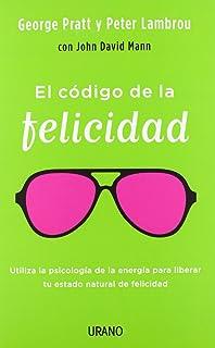 El codigo de la felicidad (Spanish Edition)