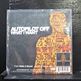 Autopilot Off / Fall Out Boy - What I Want / Nobody Puts Baby In The Corner - 7