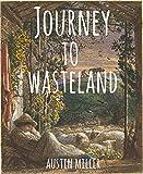 Journey to Wasteland (Westfalia Series Book 1)