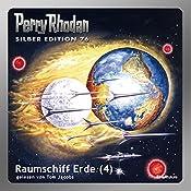 Raumschiff Erde - Teil 4 (Perry Rhodan Silber Edition 76) | Ernst Vlcek, Kurt Mahr