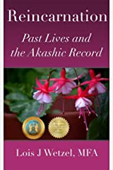 Reincarnation: Past Lives and the Akashic Record Kindle Edition