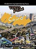 Vista Point - Cairo, Egypt