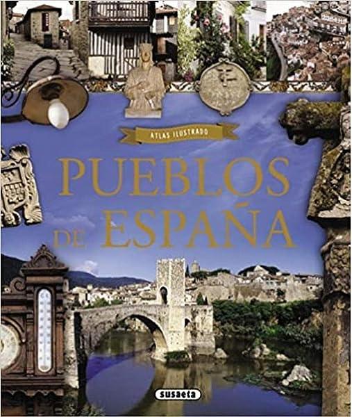Atlas ilustrado de pueblos de España: Amazon.es: Balasch Blanch, Enric, Ruiz Arranz, Yolanda: Libros