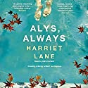 Alys, Always Hörbuch von Harriet Lane Gesprochen von: Clare Corbett