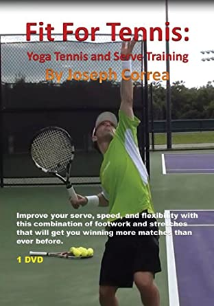 Amazon.com: Fit For Tennis: Yoga Tennis and Serve Training ...