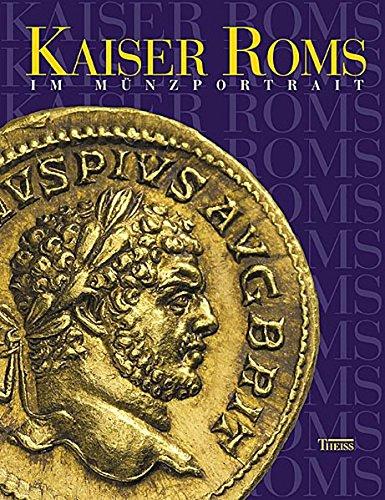 Kaiser Roms im Münzportrait