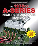 The 1275cc A-Series High Performance Manual: Updated Edition & Now In Colour! (SpeedPro Series)