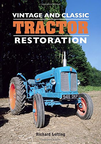 - Vintage and Classic Tractor Restoration