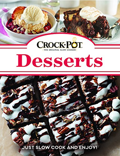 Crock-Pot Desserts (Cooker Desserts Slow)