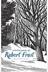 Selected Poems of Robert Frost: Illustrated Edition Hardcover