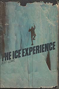 Ice Experience Jeff Lowe