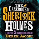 The Casebook of Sherlock Holmes Audiobook by Arthur Conan Doyle Narrated by Derek Jacobi