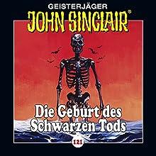 Die Geburt des Schwarzen Tods (John Sinclair 121) Hörspiel von Jason Dark Gesprochen von: Dietmar Wunder