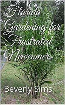 florida-gardening-for-frustrated-newcomers-beverly-sims