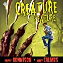 Creature Feature Audiobook by Mary Calmes, Poppy Dennison Narrated by Jeff Gelder