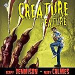 Creature Feature | Mary Calmes,Poppy Dennison