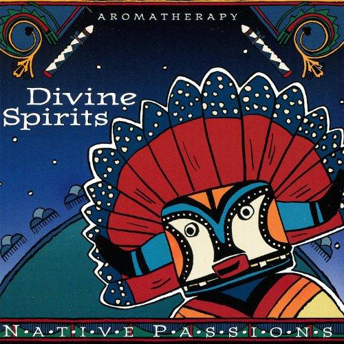 Native Passions - Divine Spirits