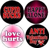 "Set of 4 ANTI VALENTINE'S DAY 1.25"" Pinback Buttons Against Love Valentine Happy Alone Cupid Sucks"