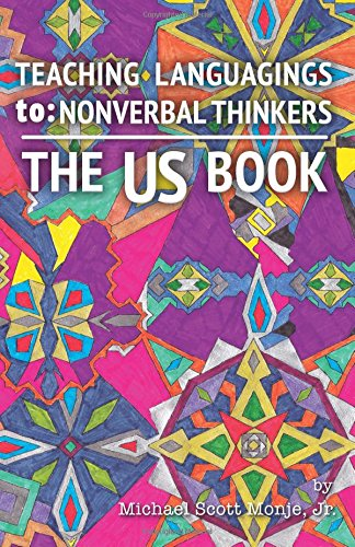 The US Book: Teaching Languagings | to: Nonverbal Thinkers by NeuroQueer Books