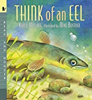 Think Of An Eel: Read And