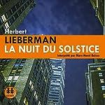La nuit du solstice | Herbert Lieberman