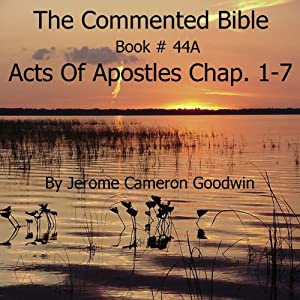 The Commented Bible Series, Book 44A: Acts of the Apostles Audiobook
