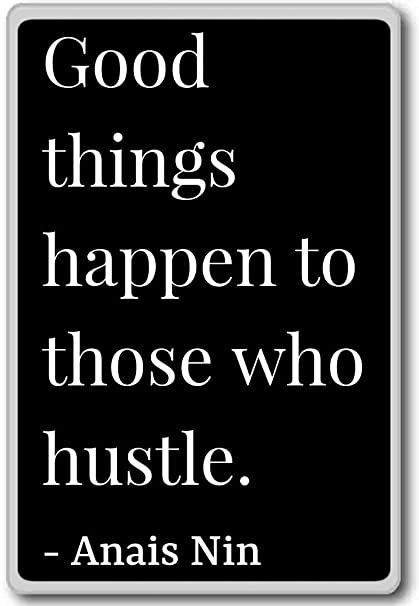 Amazon.com: Good things happen to those who hustle ...