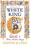 Book Cover for White King: The Untold Story of Charles I