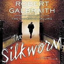 The Silkworm Audiobook by Robert Galbraith Narrated by Robert Glenister