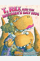 T. Rex and the Mother's Day Hug Paperback