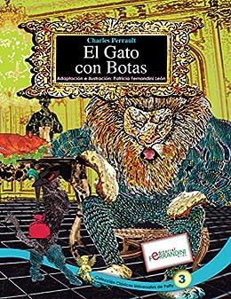 El Gato con Botas: TOMO 3 de los Cuentos Universales de Patty (Clásicos Universales