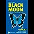 Black Moon. L'alba del vampiro - I peccati del vampiro - La tentazione del vampiro (eNewton Narrativa)