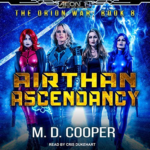 Pdf Science Fiction Airthan Ascendancy: Orion War Series, Book 8