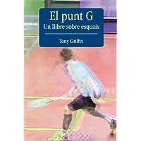 El Punt G - Un llibre sobre esquaix