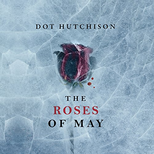 The Roses of May Audiobook [Free Download by Trial] thumbnail