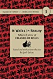 It Walks in Beauty, Chandler Davis, 1933500379