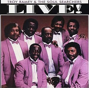 Troy Ramey Live Troy Ramey Amp Soul Searchers Amazon