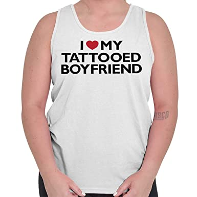 Amazon com: Love My Tattooed Boyfriend Romantic Love Tank