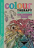 Colour Therapy: An Anti-Stress Colouring Book (Creative Colouring for Grown-ups)