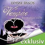 Vampire küsst man nicht (Argeneau 12)