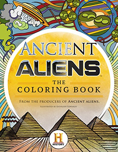Download Ancient Aliens™ - The Coloring Book PDF