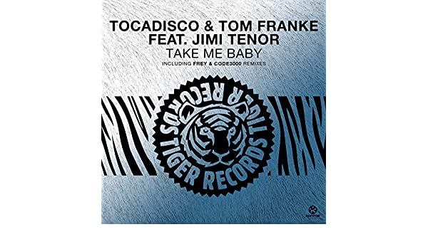 Take Me Baby (Tocadiscos Bass House Remix) by Tocadisco ...