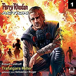 Trafalgars Killer (Perry Rhodan Action 1)